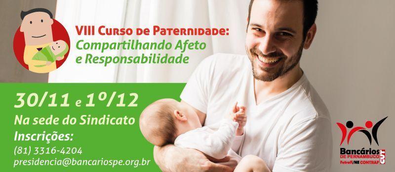 Inscrições abertas para Curso de Paternidade