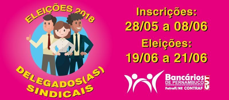 Inscrição para Delegado Sindical começa no próximo dia 28